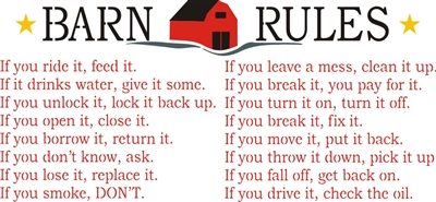 Barn Rules If You Ride Feed It If You Drive It Check