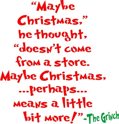 Quot Maybe Christmas Quot He Thought Quot Doesn T Come From A Store
