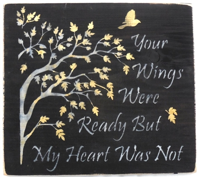 Your wings were ready but my heart was not 11 5 x 11 5 for Your wings were ready but my heart was not tattoo