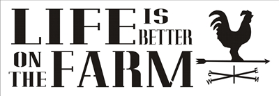 "Life Is Better On The Farm 16 x 5.5"" stencil stencils diy ..."