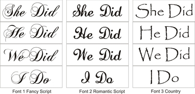 I Do She Did He Did We Did Wedding Stencil Set Three Font Choices