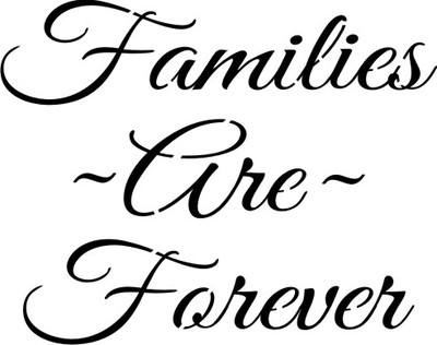 Families Are Forever Script Font 10 x 8